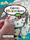 Oxford Reading Tree: Level 9: Fireflies: Comic Illustrators by Mary Mackill, Thelma Page, Lucy Tritton, Bronwyn Tainui, Gill Howell, Liz Miles (Paperback, 2008)