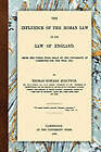 The Influence of the Roman Law on the Law of England by Thomas Edward Scrutton (Paperback / softback, 2010)