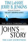 John's Story: The Last Eyewitness by Dr Tim LaHaye (Paperback, 2007)