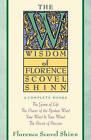 The Wisdom of Florence Scovel Shinn by F. Scovel Shinn (Paperback, 1989)