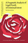 A Pragmatic Analysis of Legal Proofs of Criminal Intent by Sol Azuelos-Atias (Hardback, 2007)