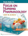 Study Guide for Focus on Nursing Pharmacology by Amy Morrison Karch (Paperback, 2012)