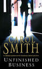 Unfinished Business by Carol Smith (Paperback, 2001)
