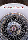 Misplaced Objects: Migrating Collections and Recollections in Europe and the Americas by Silvia D. Spitta (Hardback, 2009)