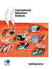 International Migration Outlook: SOPEMI: 2010: 2010 by Organization for Economic Co-operation and Development (OECD) (Paperback, 2010)