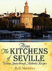 From the Kitchens of Seville: Visiting Spain Through Authentic Recipes (Revised) by Innovo Publishing LLC (Hardback, 2011)