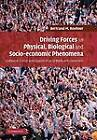 Driving Forces in Physical, Biological and Socio-economic Phenomena: A Network Science Investigation of Social Bonds and Interactions by Bertrand M. Roehner (Paperback, 2012)