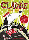 Claude at the Circus by Alex T. Smith (Paperback, 2012)