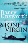 The Stone Virgin by Barry Unsworth (Paperback, 2012)