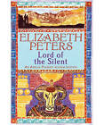 Lord of the Silent by Elizabeth Peters (Paperback, 2007)