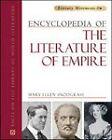 Encyclopedia of the Literature of Empire by Mary Ellen Snodgrass (Hardback, 2009)
