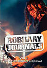 Robkaay Journals; (Vol II) This Is What Its Really Like Being in a Band by Rob Kaay (Paperback / softback, 2011)
