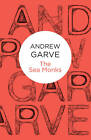 The Sea Monks by Andrew Garve (Paperback, 2012)