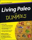Living Paleo for Dummies by Melissa Joulwan, Kellyann Petrucci (Paperback, 2012)