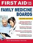 First Aid for the Family Medicine Boards by Diana Coffa, Michael Mendoza, Tao Le (Paperback, 2012)
