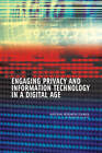 Engaging Privacy and Information Technology in a Digital Age by National Research Council, Division on Engineering and Physical Sciences, National Academy of Sciences, Computer Science and Telecommunications Board, Committee on Privacy in the Information Age (Hardback, 2007)