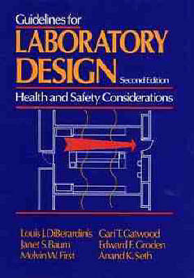 Guidelines for Laboratory Design: Health and Safety Considerations, 2nd Edition
