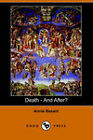 Death - And After? (Dodo Press) by Annie Besant (Paperback, 2006)