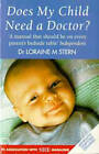 Does My Child Need the Doctor? by Loraine Stern (Paperback, 1995)