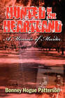 Hunted in the Heartland: A Memoir of Murder by Bonney Hogue Patterson (Paperback / softback, 2010)