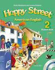 American Happy Street: 2: Student Book with MultiROM by Stella Maidment, Bill Bowler, Lorena Roberts, Sue Parminter (Mixed media product, 2007)
