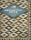 Geometric Gems: Quilts from Diamonds, Circles, and Squares by Cathy Wierzbicki (Paperback, 2010)