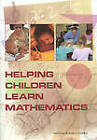 Helping Children Learn Mathematics by National Research Council, Division of Behavioral and Social Sciences and Education, Center for Education, National Academy of Sciences, Mathematics Learning Study Committee (Paperback, 2002)