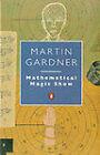 Mathematical Magic Show by Martin Gardner (Paperback, 1986)