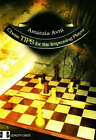 Chess TIPS for the Improving Player by Amatzia Avni (Paperback, 2008)