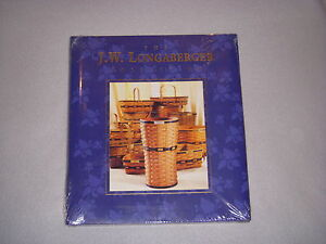 The-J-W-Longaberger-Collection-Book-New-amp-Sealed-J-W-Commemorative-Book