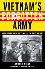 Vietnam's Forgotten Army: Heroism and Betrayal in the ARVN by Andrew A. Wiest (Paperback, 2009)