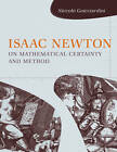 Isaac Newton on Mathematical Certainty and Method by Niccolo Guicciardini (Paperback, 2011)