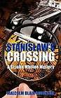 Stanislaw's Crossing by Malcolm Blair-Robinson (Paperback, 2008)