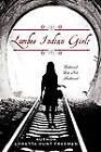 Lumbee Indian Girl: Battered But Not Shattered by Loretta Hunt Freeman (Paperback / softback, 2011)