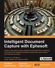 Intelligent Document Capture with Ephesoft by Ike Kavas, Pat Myers, Michael Muller, Clifford Laurin (Paperback, 2012)