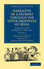 Narrative of a Journey Through the Upper Provinces of India, from Calcutta to Bombay, 1824-1825 by Reginald Heber (Paperback, 2011)
