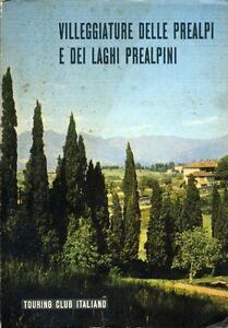 TOURING-CLUB-ITALIANO-034-VILLEGGIATURE-DELLE-PREALPI-e-DEI-LAGHI-PREALPINI-034