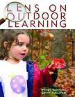 Lens on Outdoor Learning by Wendy Banning, Vi McDonald Sullivan (Paperback, 2010)