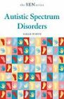 Autistic Spectrum Disorders by Sarah Worth (Paperback, 2005)
