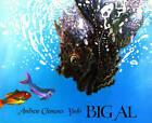 Big Al by A. Clements, Yoshi (Hardback, 1988)