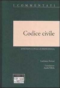 LIBRO USATO, Codice civile 2008 ANNOTATO CON LA GIURISPRUDENZA, IL SOLE 24 ORE