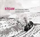 Steam: an Enduring Legacy: The Railroad Photographs of Joel Jensen by WW Norton & Co (Hardback, 2011)