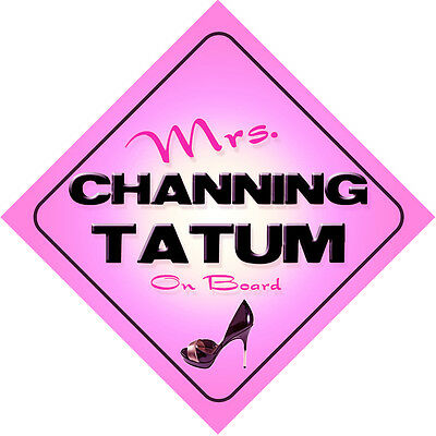 Mrs Channing Tatum on Board Baby Pink Car Sign