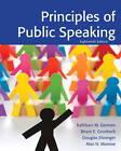 Principles of Public Speaking by Kathleen M. German, Bruce E. Gronbeck, Douglas Ehninger, Alan H. Monroe (Paperback, 2012)