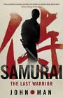 Samurai by John Man (Paperback, 2012)