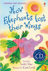First Reading Two: How Elephants Lost Their Wings (with CD) by Usborne Publishing Ltd (CD-Audio, 2011)