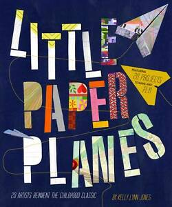 LITTLE-PAPER-PLANES-by-Kelly-Lynn-Jones-WH2-R5A-PBL071-NEW-BOOK