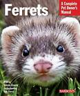 Ferrets: Complete Pet Owner's Manual by Christine Mathis (Paperback, 2010)
