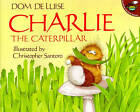 Charlie the Caterpillar by De Luise (Paperback, 1993)