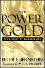 The Power of Gold: The History of an Obsession by Peter L. Bernstein (Paperback, 2012)